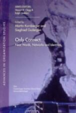 Only Connect: Neat Words, Networks and Identities (Advances in Organization Stud