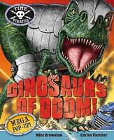 Time Pirates: Dinosaurs of Doom,  | Board book Book | Acceptable | 9780230741799