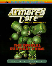 Armored Core: Project : Phantasma The Official Survival Guide, Kolmos, Keith M.,