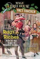 Rags and Riches : Kids in the Time of Charles Dickens by Osborne, Mary Pope