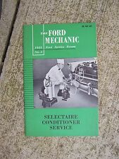 1955 Ford Service Forum Auto Manual Selectaire Conditioner Service SEE STORE   R