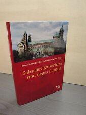 Salisches Kaisertum und neues Europa