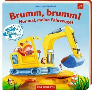 Coppenrath Verlag: Mein erstes Soundbuch:Brumm,brumm! Hör mal, meine Fahrzeuge!