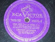 LATIN 78 rpm RECORD RCA Victor LIBERTAD LAMARQUE En Esta Tarde Gris / Una vez...