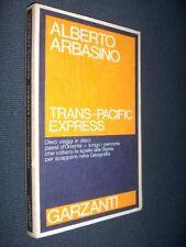 Trans-Pacific Express A. Arbasino I e. 1981 Garzanti MI