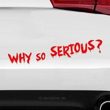 why so serious Aufkleber Auto Sticker Tuning Fun Spruch decal Shocker Joker