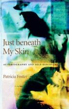 NEW - Just beneath My Skin: Autobiography and Self-Discovery