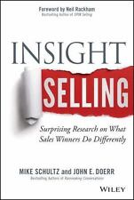 Insight Selling : Surprising Research on What Sales Winners Do Differently by...