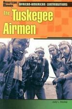 Tuskegee Airmen (Am Mos) (American Mosaic: African-American Contributions) by H