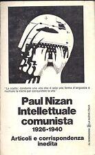 Paul Nizan intellettuale comunista 1926 1940 Articoli e corrispondenza inedita