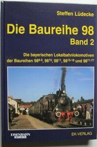 Die Baureihe 98   Band 2    Steffen Lüdecke    EK-Verlag