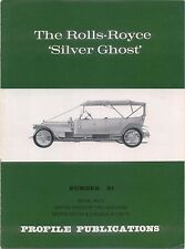 Rolls-Royce Silver Ghost Profile Publication Number 91 12 page colour booklet