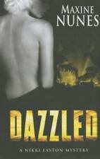 Dazzled (Five Star Mystery Series), Nunes, Maxine, Good Condition, Book