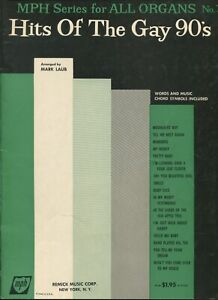 HITS OF THE GAY 90's arr. by Mark Laub MPH All Organ Series No. 7 Remick 1957