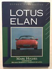 Lotus Elan - Mark Hughes Lotus Automobile Cars 1992 HCDJ Osprey Automotive OOP