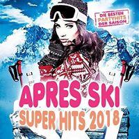 APRES SKI SUPER HITS 2018 - Die Partyhits der Saison   CD NEU