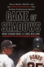GAME OF SHADOWS by Fainaru-Wada & Williams   NEW  Free shipping