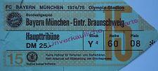 TICKET BL 1974/74 FC Bayern München - Braunschweig