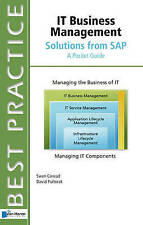 IT Business Management Solutions from SAP Best Practice A Pocket Guide (Best Pra