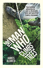 New listing James James Aldred Aldred-Man Who Climbs Trees (UK IMPORT) BOOK NEW