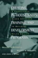 Creating In-House Sales Training and Development Programs: A Competency-Based Ap