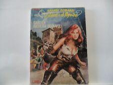 GRANDI ROMANZI D'AMORE E DI SPADA n. 1 del 1981 ISABELLA Edifumetto
