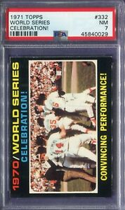 1971 Topps #332 WS Celebration! PSA 7 NM