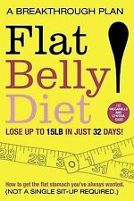 FLAT BELLY DIET: A BREAKTHROUGH PLAN., Vaccariello, Liz & Cynthia Sass., Used; V