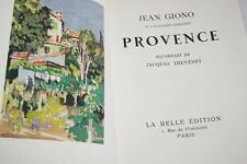 PROVENCE JEAN GIONO ILLUSTRE THEVENET VELIN DE LANA SUPERBE 1957