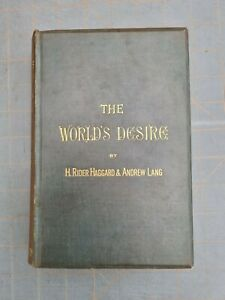 H RIDER HAGGARD & ANDREW LANG THE WORLD'S DESIRE HARDBACK 1ST ED 1890