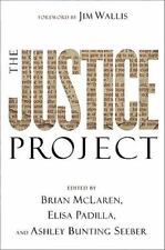 The Justice Project (Hardcover) by Brian McLaren,Elisa Padilla. Ashley Bunting S
