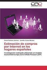 Estimacion de Compras Por Internet En Los Hogares Espanoles by Santana Jimenez G