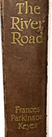 River Road, Vintage Plantation Saga by P. Keyes 1945 -Ambition & Heartbreak