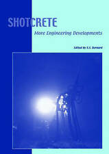 Shotcrete: More Engineering Developments: Proceedings of the Second Internationa