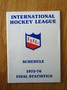 1975-76 INTERNATIONAL HOCKEY LEAGUE Schedule Final Statistics Guide IHL