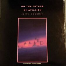 On The Future Of Aviation (US 1985) : Jerry Goodman