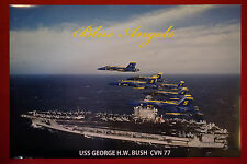 Blue Angels US Navy USS George H.W. Bush Aircraft Carrier Ship Poster 24X36 New