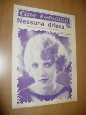 CINEMA CINE-ROMANZO N.228 1931 NESSUNA DIFESA LUKA WISNER KATHRYN CARVER