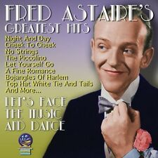 Fred Astaire - GREATEST HITS - LET'S FACE THE MUSIC AND DANCE [New CD]