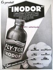 PUBLICITE INODOR FLY TOX MOUCHES FOURMIS MITES MOUSTIQUES DE 1939 FRENCH AD PUB