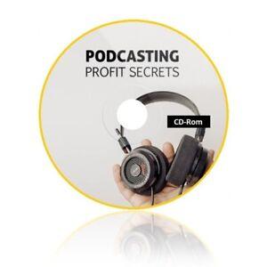 Podcasting Profit Secrets - eBook, Video and Audio Course + Bonuses on CD-Rom