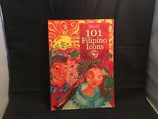 101 Filipino Icons – First Edition / First Printing - Book on the Philippines