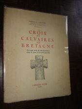 CROIX ET CALVAIRES DE BRETAGNE - J.-S. Gauthier 1944