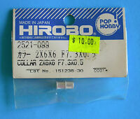 HIROBO®  SPARE PARTS ~ Collar 2x6x6 F 7.3x0.5 ~ 2521-099 ~ NEW IN ORIGINAL PACK