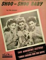 1943 Shoo Shoo Baby Andrews Sisters Photo Three Cheers for the Boys Sheet Music