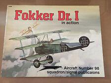 SQUADRON SIGNAL PUBLICATION 1098 - AIRCRAFT 98 - FOKKER Dr. I