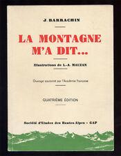 J. BARRACHIN, LA MONTAGNE M'A DIT (GAP, HAUTES ALPES)