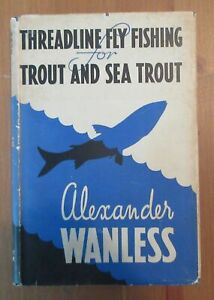 fishing old book classic FLY FISHING TROUT SEA wanless