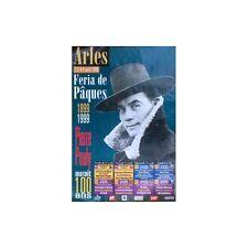 Affiche Feria ARLES 1999 Centenaire Pierre POULY et LEAL
