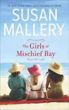 Mischief Bay: The Girls of Mischief Bay 1 by Susan Mallery (2016, Paperback)
